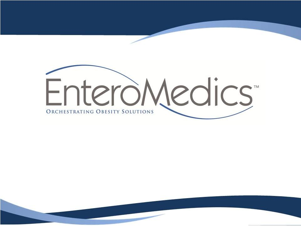 EnteroMedics Inc (NASDAQ:ETRM) CEO Dan Gladney On Corporate And Commercial Update
